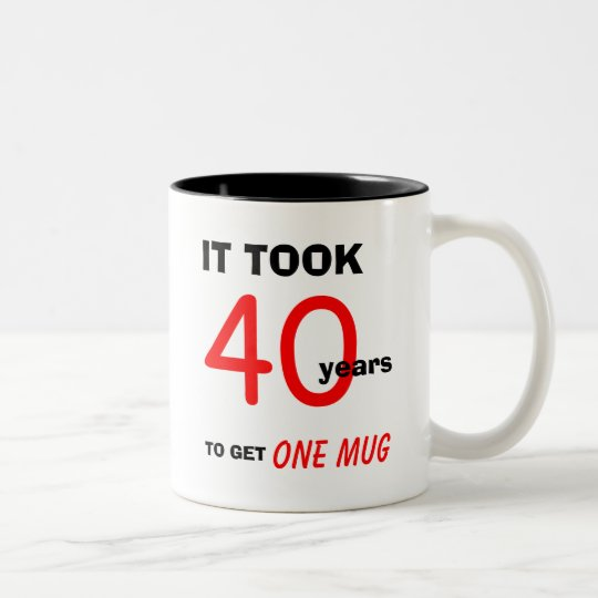Funny 40th Birthday Gifts Presents For: 40th Birthday Gifts For Men Mug - Funny