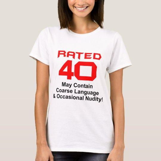 40th Birthday Gifts! T-Shirt