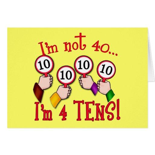 40th Birthday Humor T Shirt Card