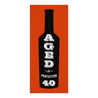 40th Birthday Invitations Wine; Aged to Perfection