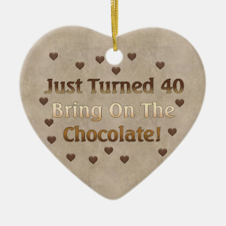 40th Birthday Means Chocolate Ceramic Ornament