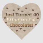 40th Birthday Means Chocolate Stickers
