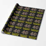 "[ Thumbnail: 40th Birthday: Name & Faux Wood Grain Pattern ""40"" Wrapping Paper ]"