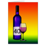 40th birthday or anniversary : wine bottle & glass greeting cards