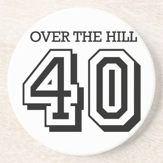 40th Birthday - Over The Hill Coaster