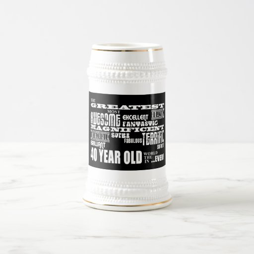 40th Birthday Party Greatest Forty Year Old 18 Oz Beer Stein