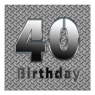 40th BIRTHDAY PARTY INVITATION - METAL