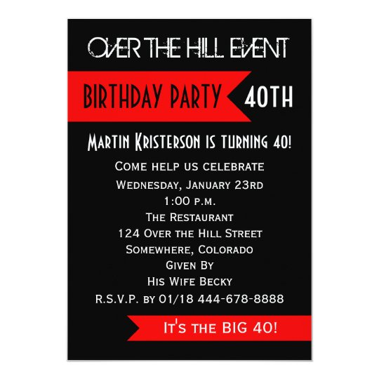 40th Birthday Party Invitation Over the Hill