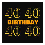 40th Birthday Party Modern Gold and Black W1019 5.25x5.25 Square Paper Invitation Card