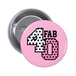 40th Birthday PINK POLKA DOTS V06 Button
