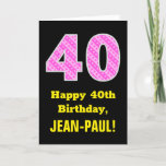 "[ Thumbnail: 40th Birthday: Pink Stripes and Hearts ""40"" + Name Card ]"