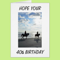 40th BIRTHDAY SHOULD BE A RIDE AT THE BEACH! Card
