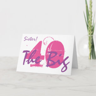 40th Birthday Sister Pink Purple Text On White Card