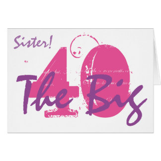40th Birthday sister, pink, purple text on white. Card