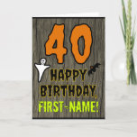 """40th Birthday: Spooky Halloween Theme, Custom Name Card<br><div class=""""desc"""">The front of this spooky and scary Halloween birthday themed greeting card design features a large number """"40"""". It also features the message """"HAPPY BIRTHDAY, """", plus an editable name. There are also depictions of a ghost and a bat on the front. The inside features a customized birthday greeting message,...</div>"""