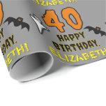 [ Thumbnail: 40th Birthday: Spooky Halloween Theme, Custom Name Wrapping Paper ]