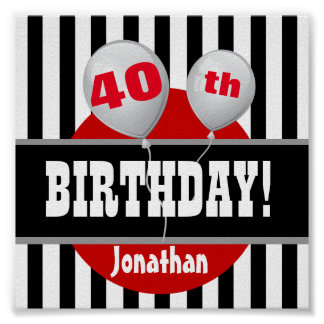 40th Birthday Stripes and Balloon BLACK RED A05A Poster