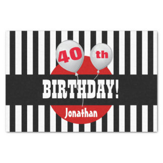 """40th Birthday Stripes and Balloons BLACK RED A08 10"""" X 15"""" Tissue Paper"""