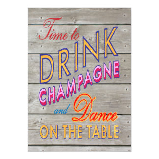 40th Birthday Time to Drink Champagne - barn board Announcements