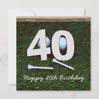 40th birthday to golfer with number forty & tee card