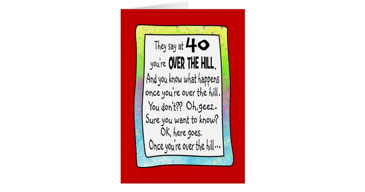 Funny 40th Birthday Cards Greeting Photo Cards – Comical Birthday Greetings