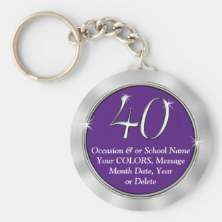 40th Reunion Gifts with YOUR TEXT and COLORS Keychain