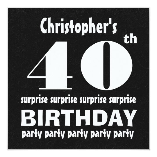 40th Surprise Birthday Party Black White W124 Invitation Zazzle Com