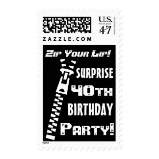 40th SURPRISE Birthday Party Funny Zip Your Lip! Postage Stamp