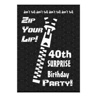40th SURPRISE Birthday Party Zip Your Lip W1454 Custom Invitation