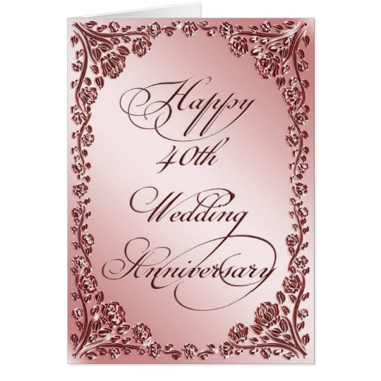 40th Wedding Anniversary Gifts For Wife: 40th Wedding Anniversary Greeting Card
