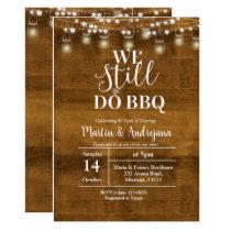 40th Wedding Anniversary We Still do BBQ invite