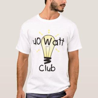 40w club T-Shirt