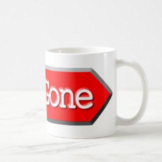 410 - Gone Coffee Mug