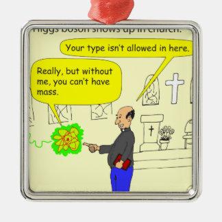 410 higgs boson in church Cartoon Metal Ornament