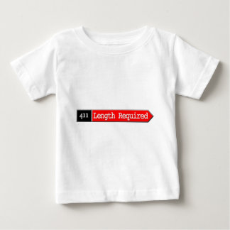 411 - Length Required Baby T-Shirt