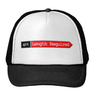 411 - Length Required Trucker Hat