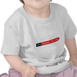 414 - Petición demasiado de largo Camisetas