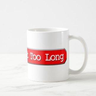 414 - Request Too Long Mugs