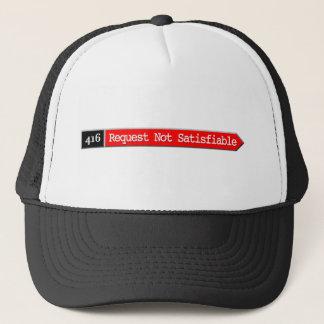 416 - Request Not Satisfiable Trucker Hat