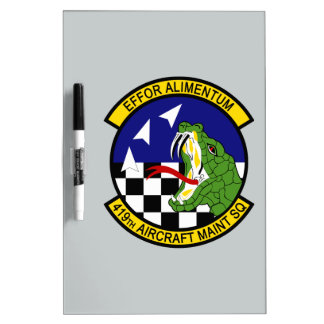 419th Aircraft Maintenance Squadron Dry Erase Board