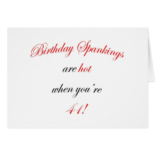 41 Birthday Spanking Cards