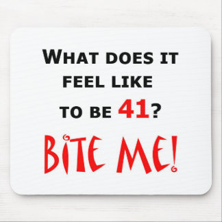 41 Bite Me Mouse Pads