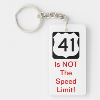 41 Is NOT The Speed Limit! Key Chain