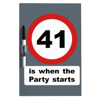 41 is when the Party Starts Dry-Erase Board