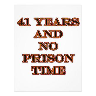 41 No prison time Flyers