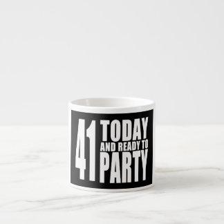 41.os cumpleaños divertidos: 41 hoy y aliste para taza espresso