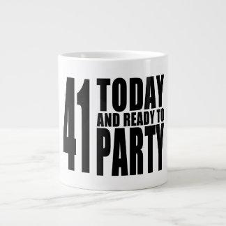 41.os cumpleaños divertidos: 41 hoy y aliste para taza grande