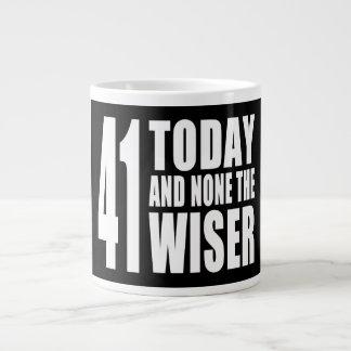 41os cumpleaños divertidos: 41 hoy y ningunos el m taza grande