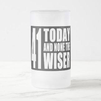 41os cumpleaños divertidos: 41 hoy y ningunos el taza de cristal