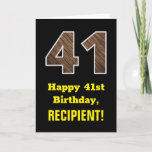 "[ Thumbnail: 41st Birthday: Name, Faux Wood Grain Pattern ""41"" Card ]"